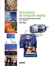 GUÍA BÁSICA DE FOTOGRAFÍA DIGITAL. DALY,TIM