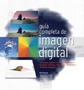 GUÍA COMPLETA DE IMAGEN DIGITAL. LACEY,J.