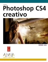 PHOTOSHOP CS4 CREATIVO. DEREK LEA