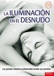LA ILUMINACIÓN EN EL DESNUDO. S. LUCK