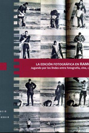 LA EDICIÓN FOTOGRÁFICA EN RAMON MASATS. JAUME FUSTER