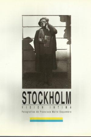 STOCKHOLM, VISIÓN ÍNTIMA. FRANCISCO MOLTÓ ESQUEMBRE