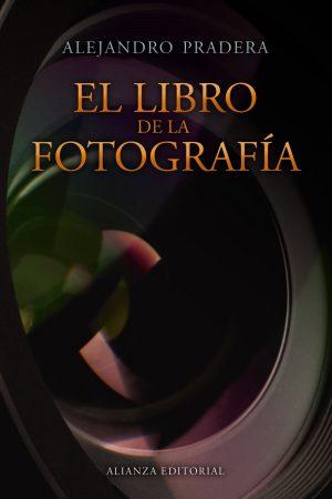 LIBRO DE LA FOTOGRAFÍA. PRADERA,A.