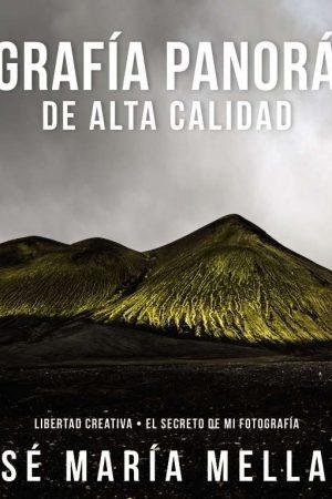 FOTOGRAFÍA PANORÁMICA DE ALTA CALIDAD. JOSE MARÍA MELLADO