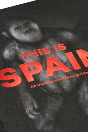 THIS IS SPAIN: AN INCOMPLETE TRAVEL GUIDE. VV.AA.