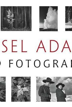 ANSEL ADAMS 400 FOTOGRAFÍAS