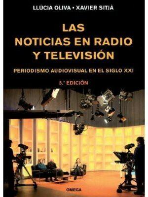 LAS NOTICIAS EN RADIO Y TELEVISIÓN