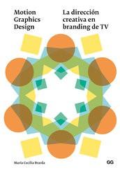 LA DIRECCIÓN CREATIVA EN BRANDING DE TV
