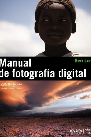 MANUAL DE FOTOGRAFÍA DIGITAL-BEN LONG