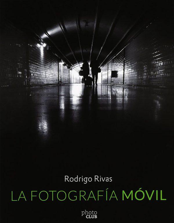LA FOTOGRAFÍA MÓVIL-RODRIGO RIVAS