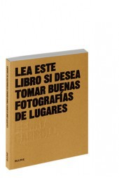 LEA ESTE LIBRO SI DESEA TOMAR BUENAS FOTOGRAFÍAS DE LUGARES-HENRY CARROLL