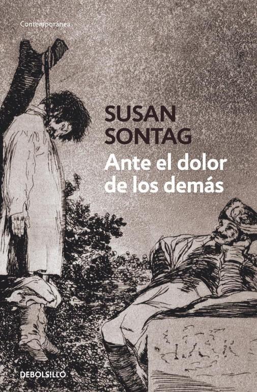 ANTE EL DOLOR DE LOS DEMÁS-SUSAN SONTAG