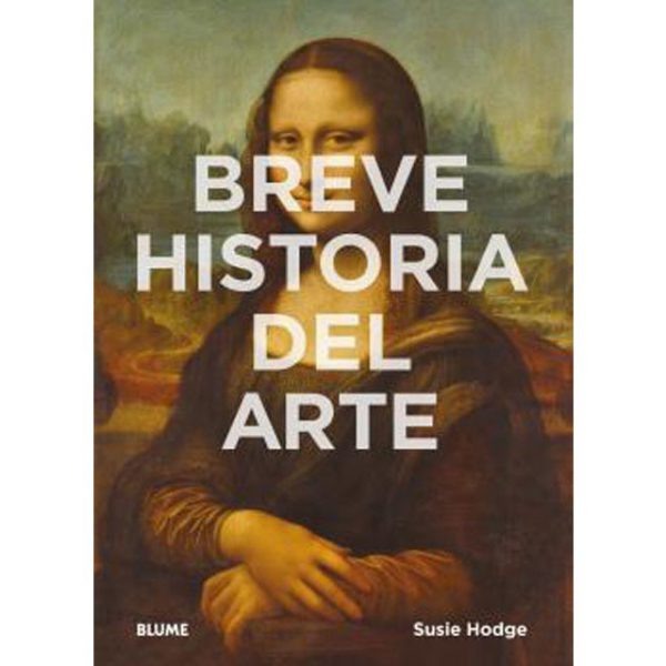 BREVE HISTORIA DEL ARTE-SUSIE HODGE