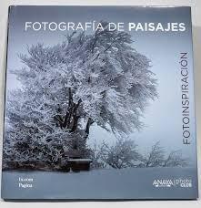 FOTOGRAFÍA DE PAISAJES FOTOINSPIRACIÓN