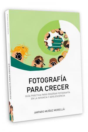 FOTOGRAFIA PARA CRECER
