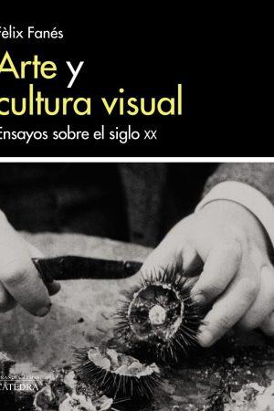 ARTE Y CULTURA VISUAL SXX