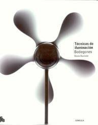 TÉCNICAS ILUMINACIÓN. BODEGONES. BAVISTER,S.